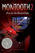 Montooth 2: Race for the Ryland Ruby